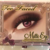 Too faced matte eye
